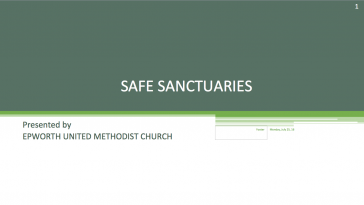 Epworth UMC Safe Sanctuary Presentation and Quiz