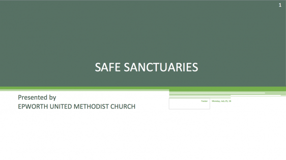 Epworth UMC Safe Sanctuary Presentation and Quiz