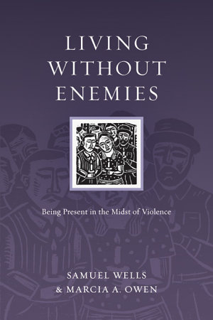 Living Without Enemies by Owens