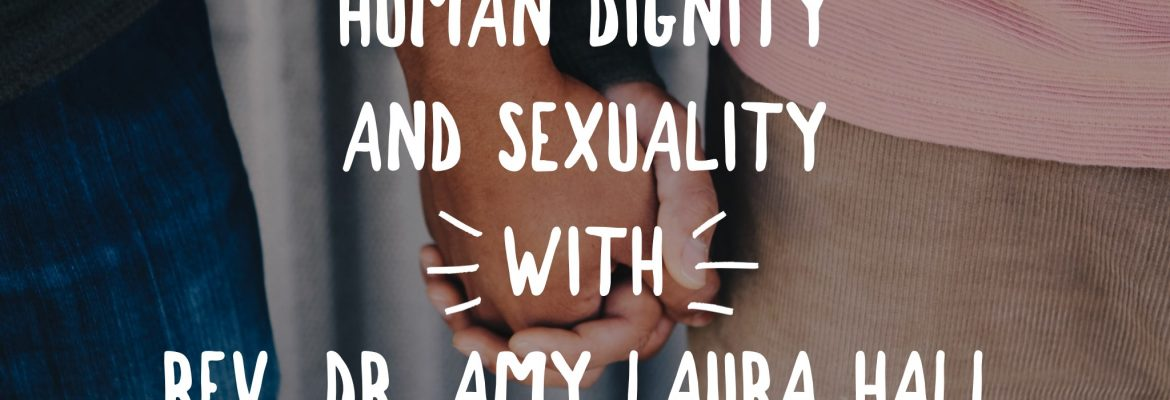 Human Dignity and Sexuality
